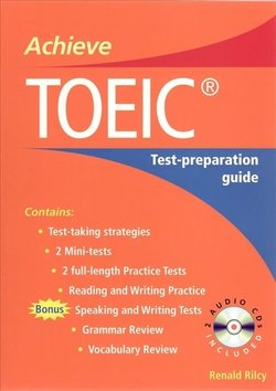 Achieve TOEIC with Audio CD - Renald Rilcy - 9780462004464