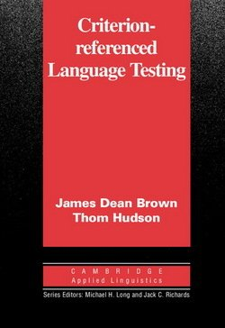 Criterion-Referenced Language Testing - James Dean Brown - 9780521000833