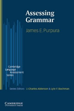 Assessing Grammar - James E. Purpura - 9780521003445