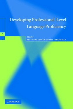 Developing Professional-Level Language Proficiency - Betty Lou Leaver - 9780521016858