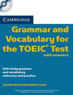 Cambridge Grammar and Vocabulary for the TOEIC Test with Answers & Audio CD - Jolene Gear - 9780521120067