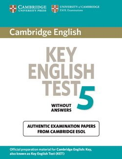 Cambridge Key English Test (KET) 5 Student's Book without Answers - Cambridge ESOL - 9780521123051