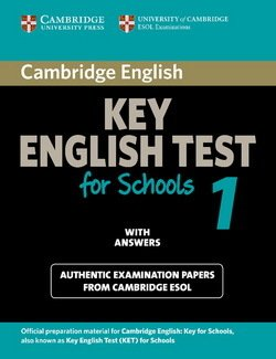 Cambridge Key English Test for Schools (KET4S) 1 Student's Book with Answers - Cambridge ESOL - 9780521139922