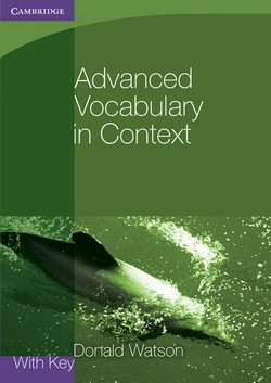 Advanced Vocabulary in Context with Answer Key - Donald Watson - 9780521140447