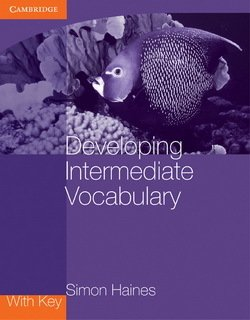 Developing Intermediate Vocabulary with Answer Key - Simon Haines - 9780521140478
