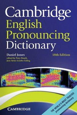 Cambridge English Pronouncing Dictionary (18th Edition) (Paperback) - Daniel Jones - 9780521152532