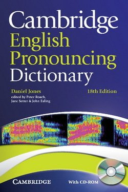 Cambridge English Pronouncing Dictionary (18th Edition) with CD-ROM (Paperback) - Daniel Jones - 9780521152556