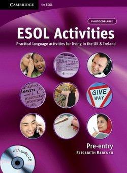 ESOL Activities Pre-Entry Book with Audio CD - Elisabeth Babenko - 9780521153799