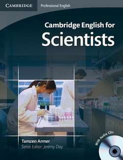 Cambridge English for Scientists Intermediate - Upper Intermediate Student's Book with Audio CD - Tamzen Armer - 9780521154093