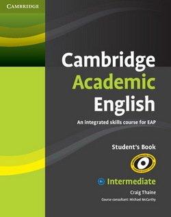 Cambridge Academic English B1+ Intermediate Student's Book - Thaine