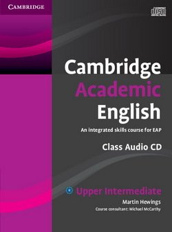 Cambridge Academic English B2 Upper Intermediate Class Audio CD - Martin Hewings - 9780521165235