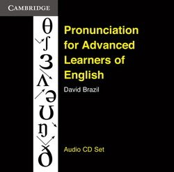 Pronunciation for Advanced Learners of English Audio CDs (3) - David Brazil - 9780521166720