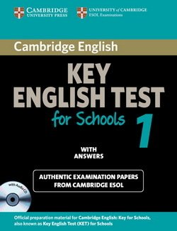 Cambridge Key English Test for Schools (KET4S) 1 Self-Study Pack (Student's Book with Answers and Audio CD) - Cambridge ESOL - 9780521178334
