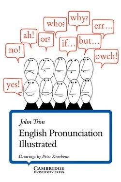 English Pronunciation Illustrated - John Trim - 9780521206341
