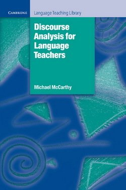 Discourse Analysis for Language Teachers - Michael McCarthy - 9780521367462