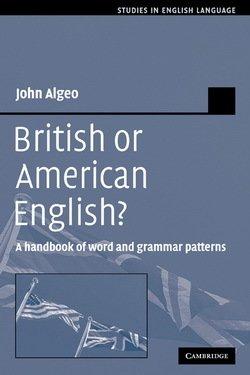 British or American English? - John Algeo - 9780521379939