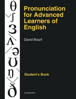 Pronunciation for Advanced Learners of English Student's Book - David Brazil - 9780521387989