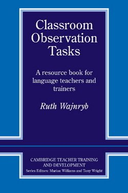 Classroom Observation Tasks - Ruth Wajnryb - 9780521407229