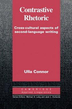Contrastive Rhetoric - Ulla M. Connor - 9780521446884