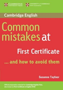 Common Mistakes at First Certificate . . . and How to Avoid Them - Susanne Tayfoor - 9780521520621