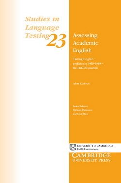 Assessing Academic English: Testing English Proficiency 1950-2005 - The IELTS Solution (SILT 23) - Alan Davies - 9780521542500