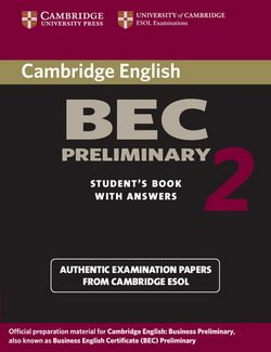Cambridge BEC Preliminary 2 Student's Book with Answers - Cambridge ESOL - 9780521544504