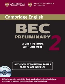 Cambridge BEC Preliminary 2 Self-Study Pack (Student's Book with answers and Audio CD) - Cambridge ESOL - 9780521544511