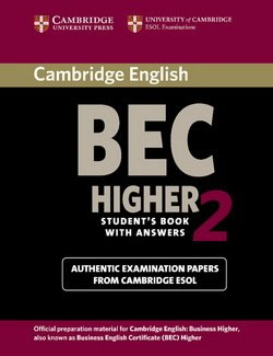 Cambridge BEC Higher 2 Student's Book with Answers - Cambridge ESOL - 9780521544580