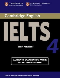 Cambridge English: IELTS 4 Student's Book with Answers - Cambridge ESOL - 9780521544627