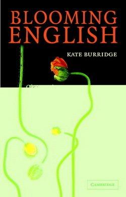 Blooming English - Kate Burridge - 9780521548328