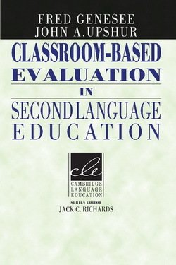 Classroom-based Evaluation in Second Language Education - Fred Genesee - 9780521566810