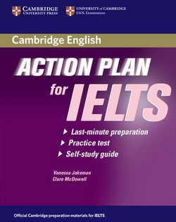 Action Plan for IELTS Academic Module Self-Study Student's Book - Vanessa Jakeman - 9780521615303