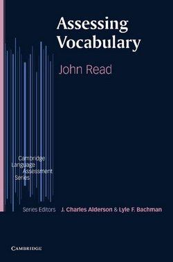 Assessing Vocabulary - John Read - 9780521627412