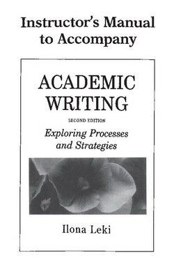 Academic Writing (2nd Edition) Instructor's Manual - Ilona Leki - 9780521657679