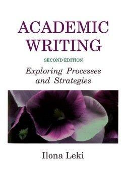 Academic Writing (2nd Edition) Student's Book - Ilona Leki - 9780521657686