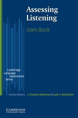 Assessing Listening - Gary Buck - 9780521666619