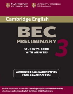 Cambridge BEC Preliminary 3 Student's Book with Answers - Cambridge ESOL - 9780521671958