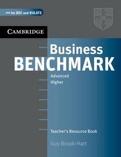 Business Benchmark Advanced Teacher's Resource Book BEC and BULATS Edition - Guy Brook-Hart - 9780521672962