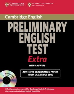 Cambridge Preliminary English Test (PET) Extra - PET Student's Book with Answers and CD-ROM - Cambridge ESOL - 9780521676687