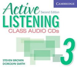 Active Listening (2nd Edition) 3: Class Audio CDs (3) - Steve Brown - 9780521678230