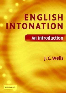 English Intonation with Audio CD - J. C. Wells - 9780521683807