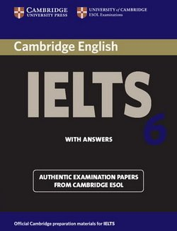 Cambridge English: IELTS 6 Student's Book with Answers - Cambridge ESOL - 9780521693073