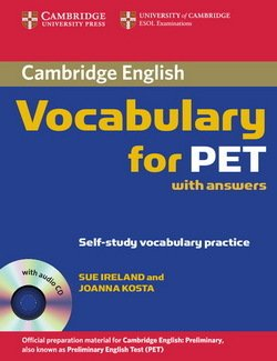 Cambridge Vocabulary for PET with Answers and Audio CD - Sue Ireland - 9780521708210