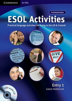 ESOL Activities Entry 1 - Louis Harrison - 9780521712385