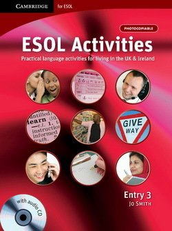 ESOL Activities Entry 3 - Jo Smith - 9780521712408