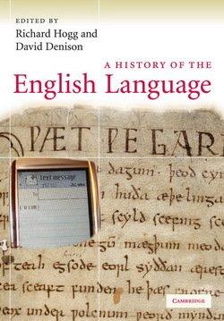 A History of the English Language - Richard M. Hogg - 9780521717991