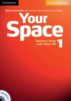 Your Space 1 Teacher's Book with Tests CD - Garan Holcombe - 9780521729253