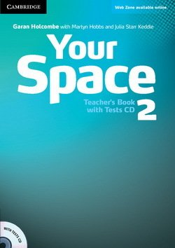 Your Space 2 Teacher's Book with Tests CD - Garan Holcombe - 9780521729307
