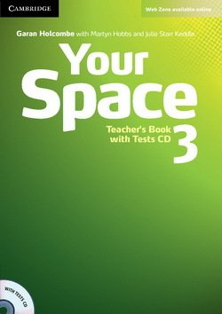 Your Space 3 Teacher's Book with Tests CD - Garan Holcombe - 9780521729352