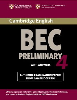 Cambridge BEC Preliminary 4 Student's Book with Answers - Cambridge ESOL - 9780521739238